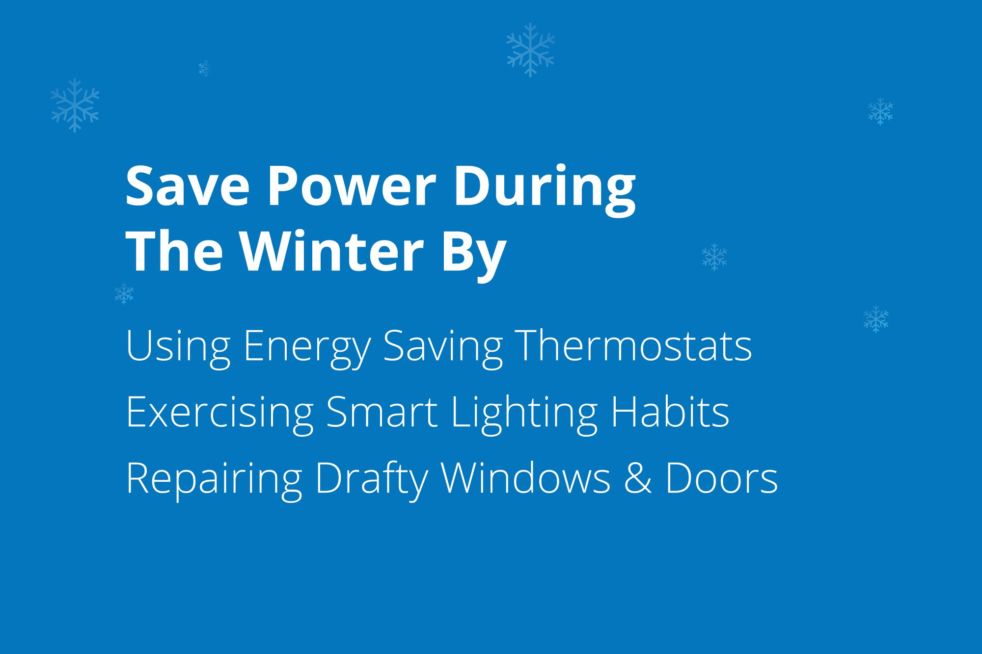 Save power this winter by