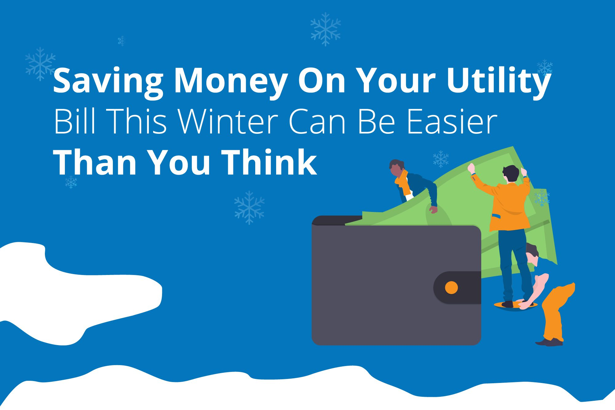 Saving money on utility bills is easier than you think