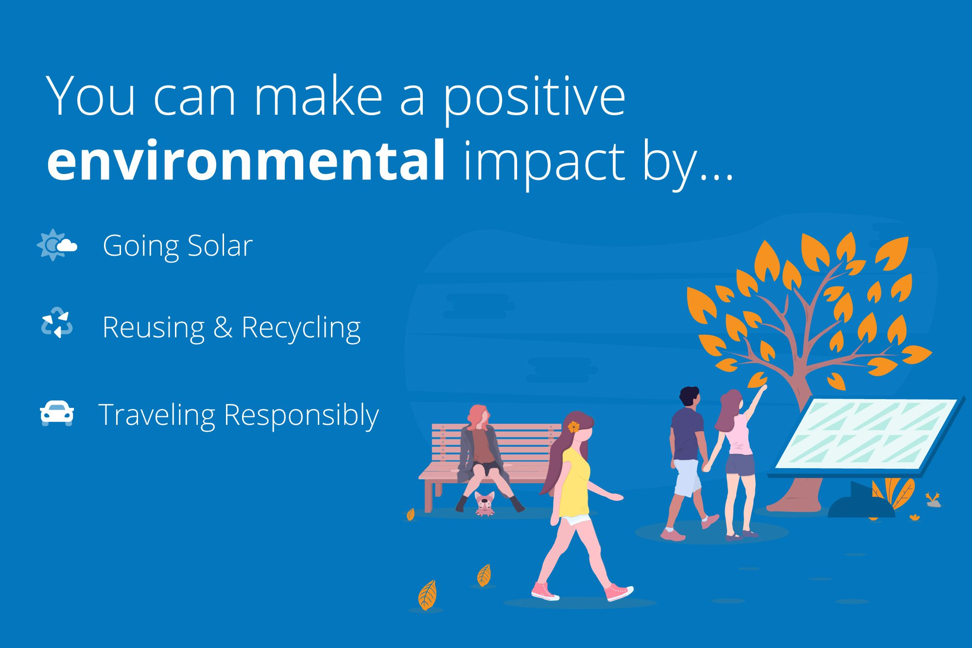 "Infographic that reads, ""make a positive environmental impact by going solar."""