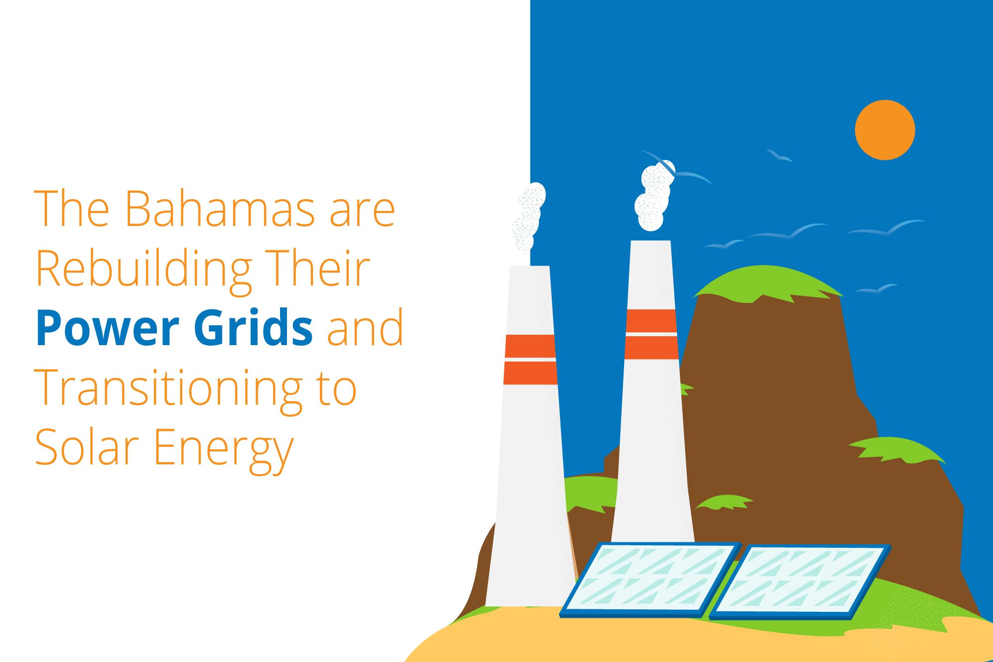 The Bahamas are converting to solar energy
