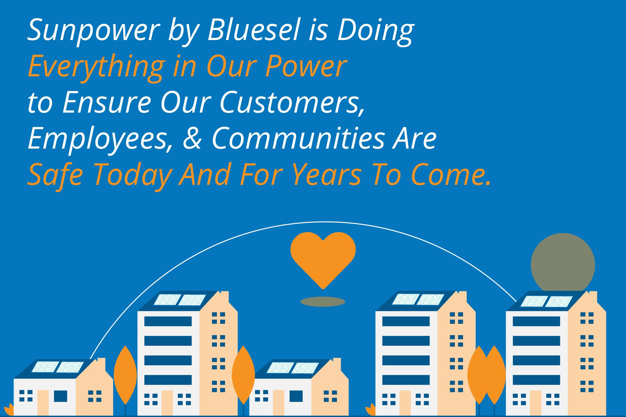 Bluesel values the health and safety of employees and customers