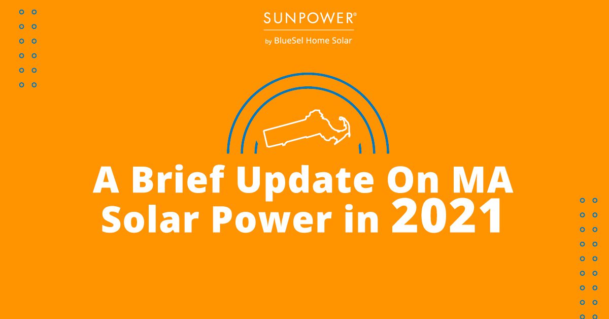A Brief Update On Massachusetts Solar Power In 2021