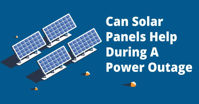 Can Solar Panels Help During A Power Outage