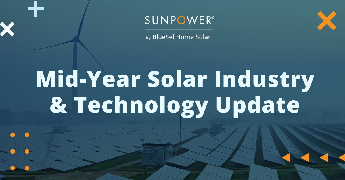 Mid-Year Solar Industry & Technology Update