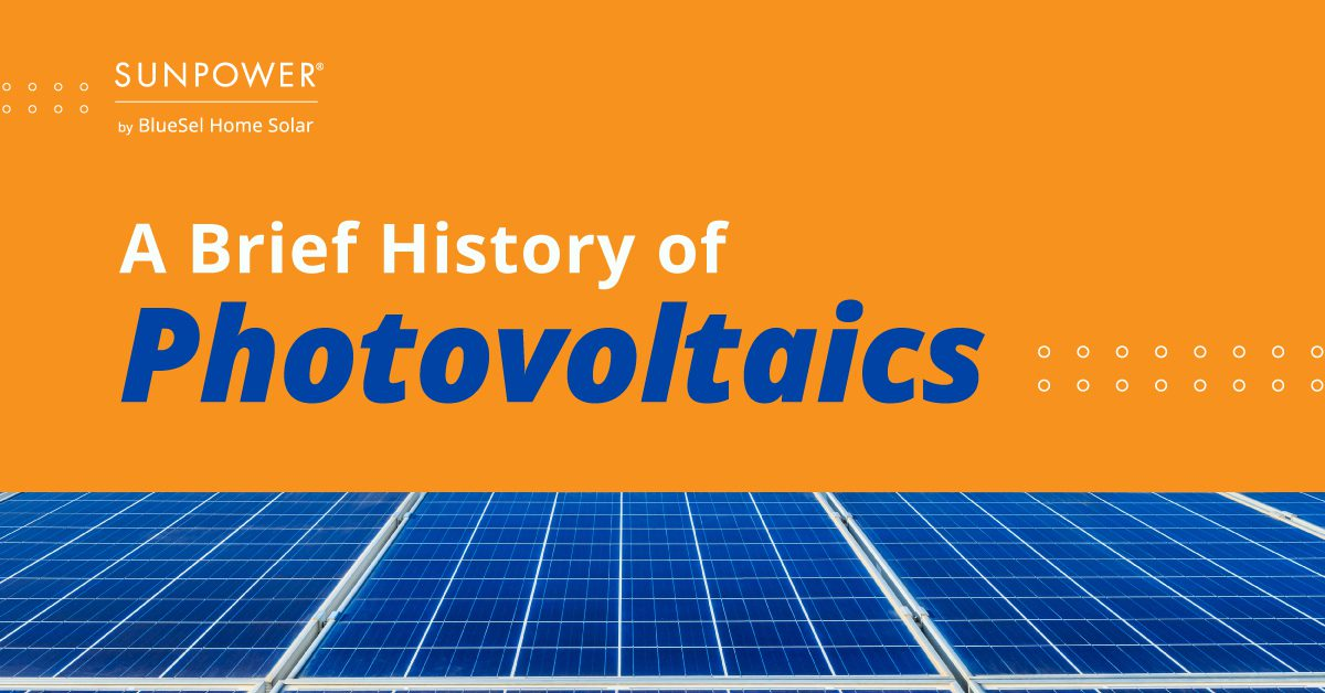 A Brief History of Photovoltaics